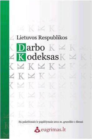 Aušrinė Trapinskienė - Lietuvos Respublikos Darbo Kodeksas