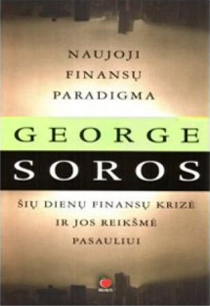 George Soros - Naujoji finansų paradigma