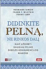 Hermann Simon, Frank F. Bilstein, Frank Luby - Didinkite pelną, ne rinkos dalį