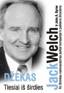 Jack Welch ir John A. Byrne - Džekas tiesiai iš širdies