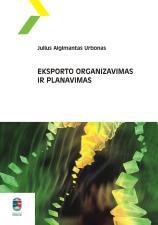 Julius Algimantas Urbonas - Eksporto organizavimas ir planavimas