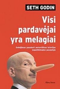 Seth Godin - Visi pardavėjai yra melagiai